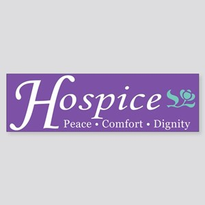 Hospice Bumper Sticker